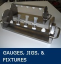 Gauges, Jigs and Fixtures